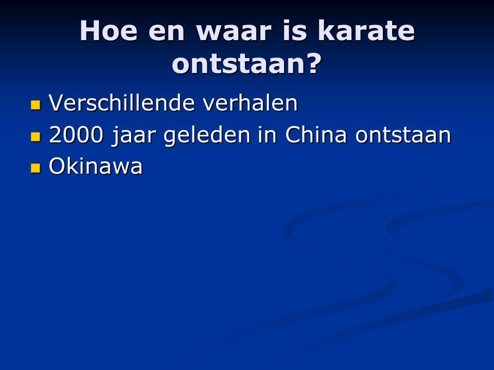 Hoe en waar is karate ontstaan.