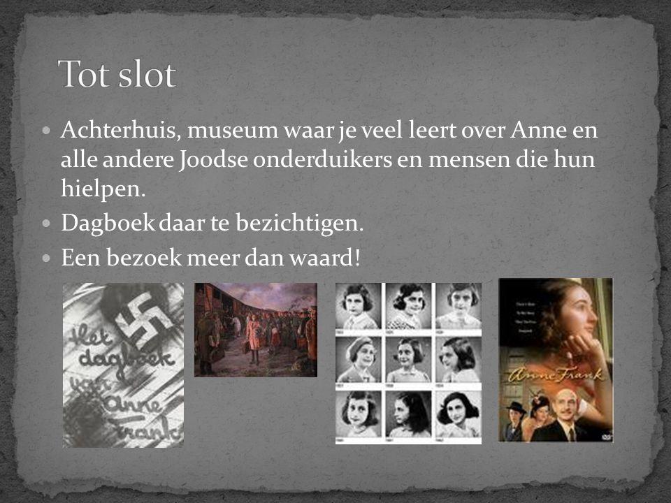 Achterhuis, museum waar je veel leert over Anne en alle andere Joodse onderduikers en mensen die hun hielpen. Dagboek daar te bezichtigen. Een bezoek