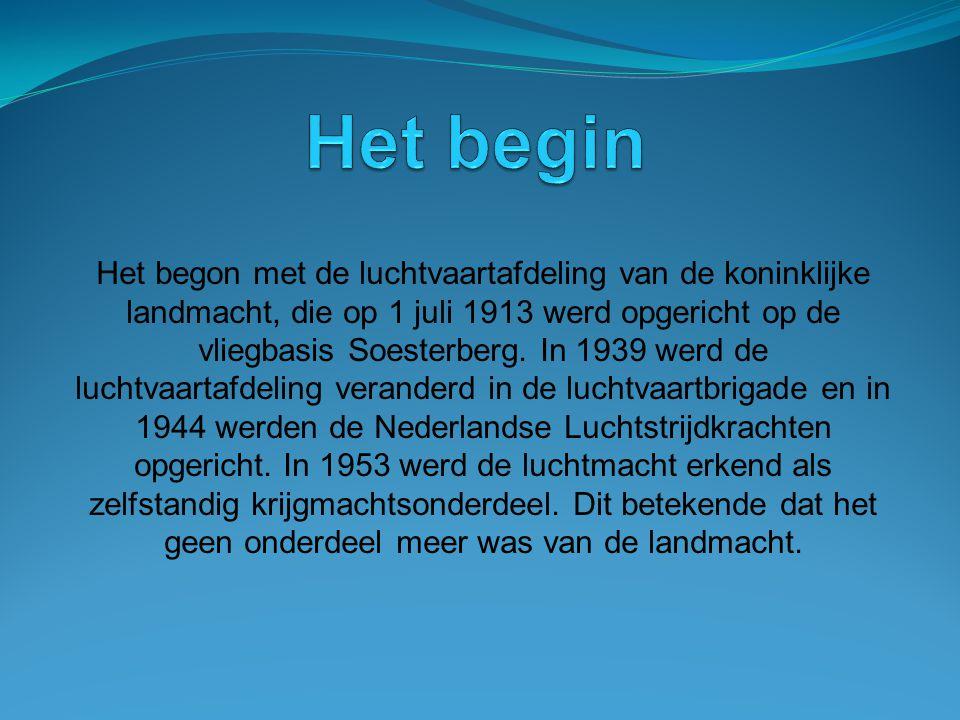 Het begon met de luchtvaartafdeling van de koninklijke landmacht, die op 1 juli 1913 werd opgericht op de vliegbasis Soesterberg. In 1939 werd de luch