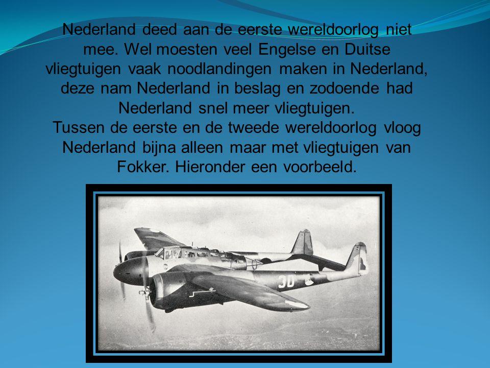Nederland deed aan de eerste wereldoorlog niet mee. Wel moesten veel Engelse en Duitse vliegtuigen vaak noodlandingen maken in Nederland, deze nam Ned