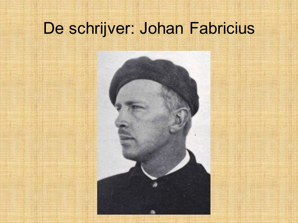 Johan Johannes Fabricius is geboren in Bandoeng (Indonesie / voormalig Nederlands Indie) op 24 augustus 1899.