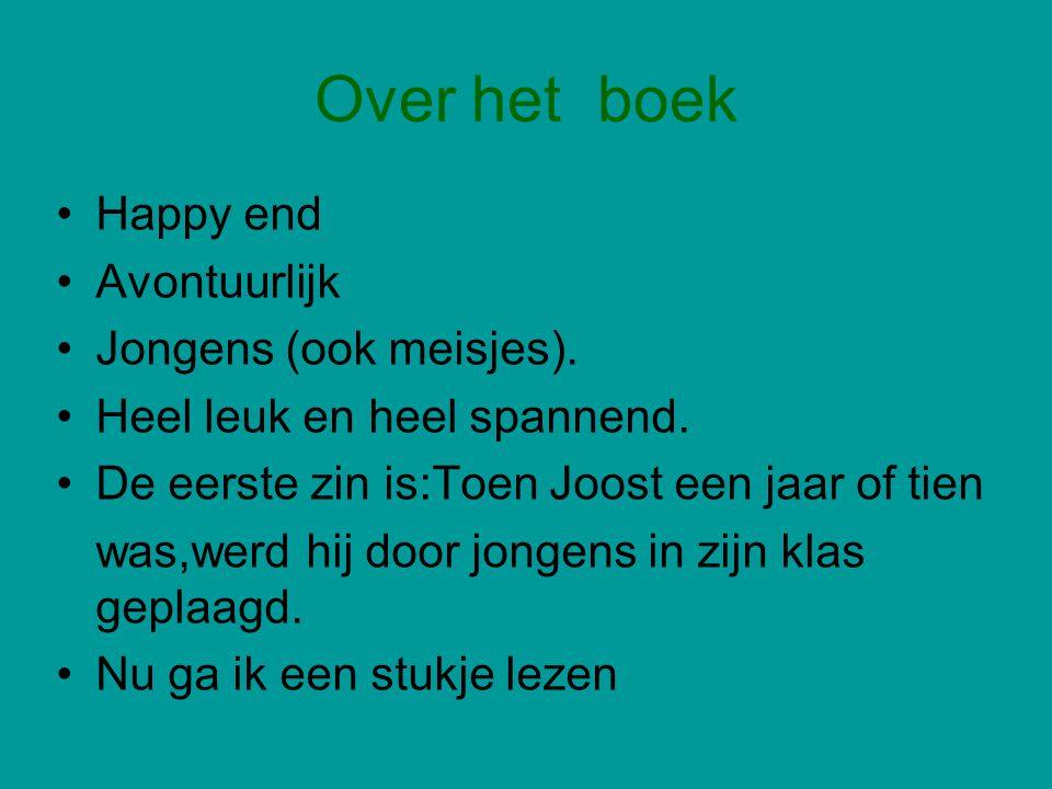 Over het boek Happy end Avontuurlijk Jongens (ook meisjes).