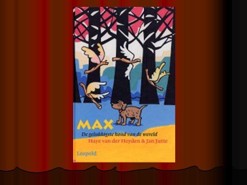 Mijn boekbespreking gaat over: Max, de gelukkigste hond van de wereld.