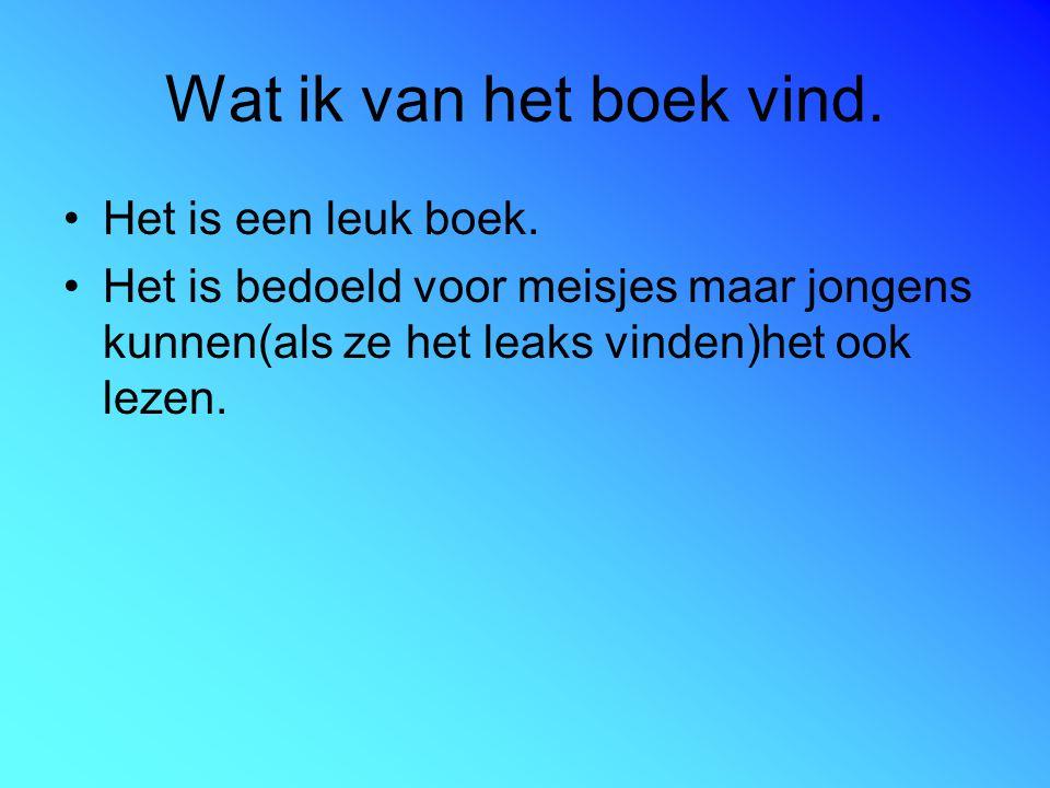 Wat voor einde het boek heeft. Happy end of een open einde. Happy end