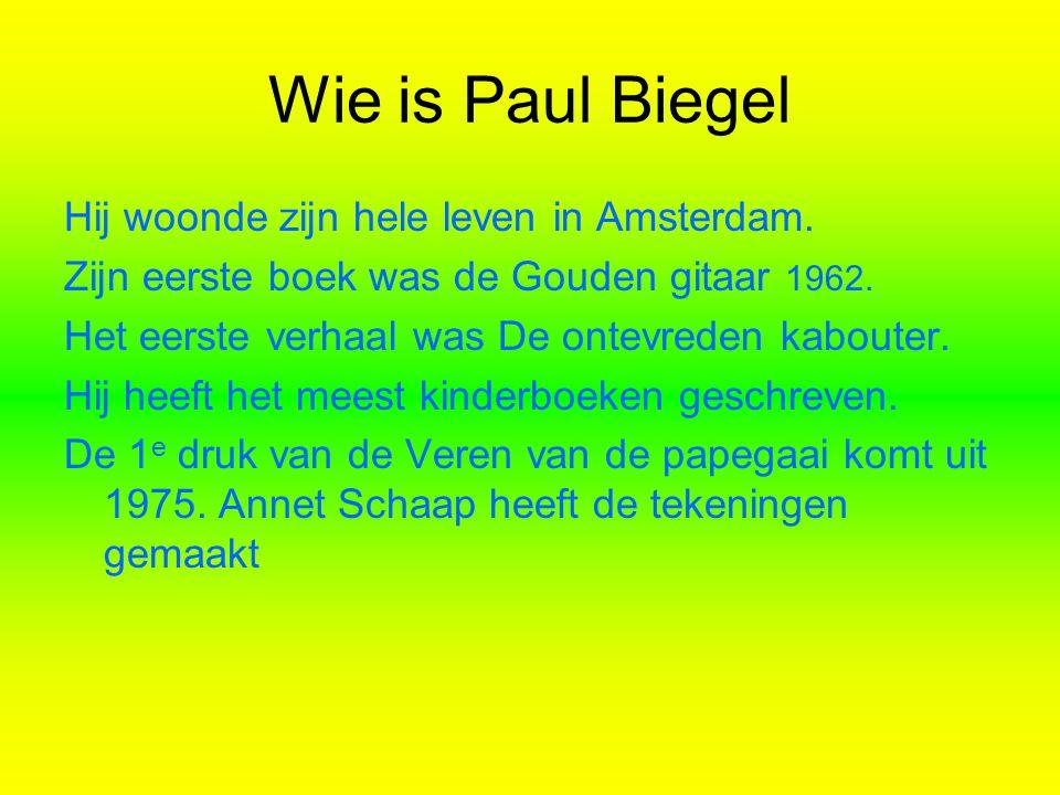 Wie is Paul Biegel Hij woonde zijn hele leven in Amsterdam. Zijn eerste boek was de Gouden gitaar 1962. Het eerste verhaal was De ontevreden kabouter.