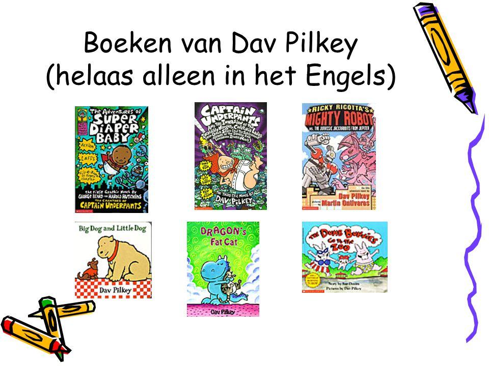 Boeken van Dav Pilkey (helaas alleen in het Engels)