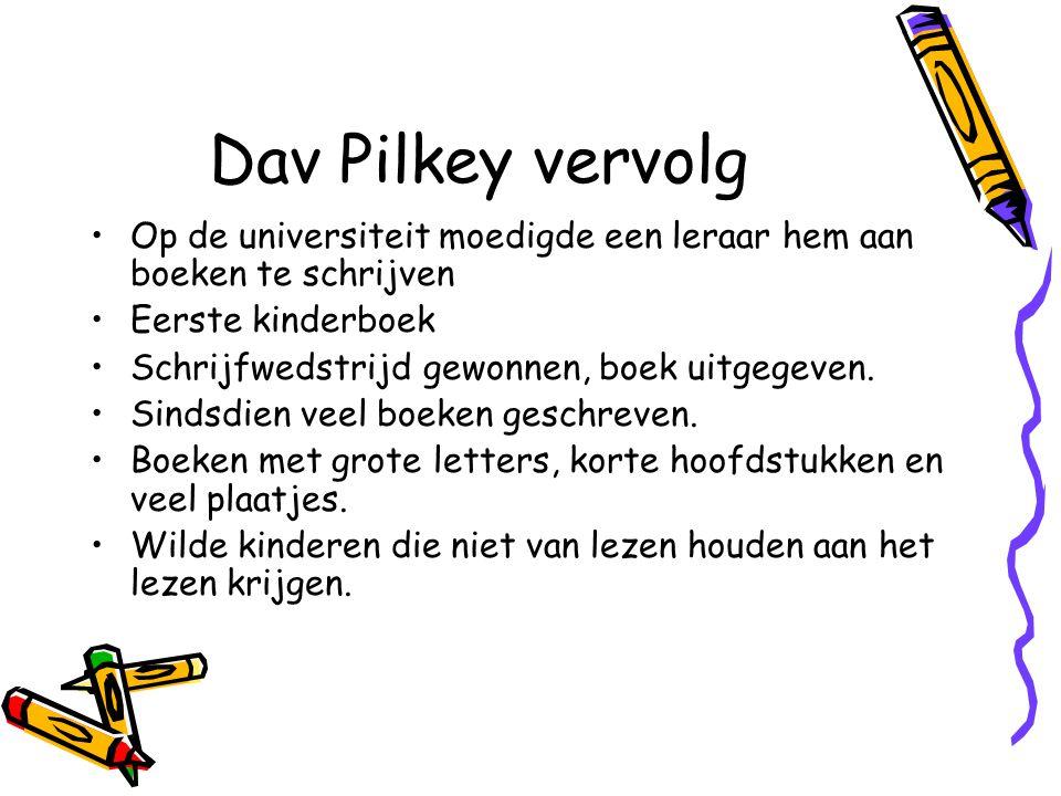 Dav Pilkey vervolg Op de universiteit moedigde een leraar hem aan boeken te schrijven Eerste kinderboek Schrijfwedstrijd gewonnen, boek uitgegeven.