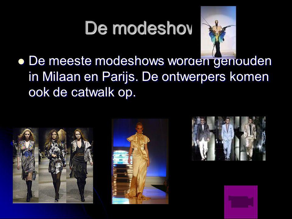 De modeshows De meeste modeshows worden gehouden in Milaan en Parijs.