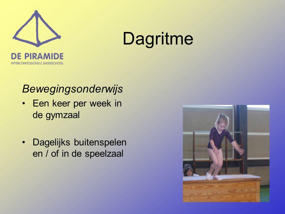 Bewegingsonderwijs Een keer per week in de gymzaal Dagelijks buitenspelen en / of in de speelzaal Dagritme