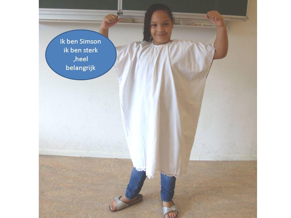Ik ben Simson ik ben sterk,heel belangrijk