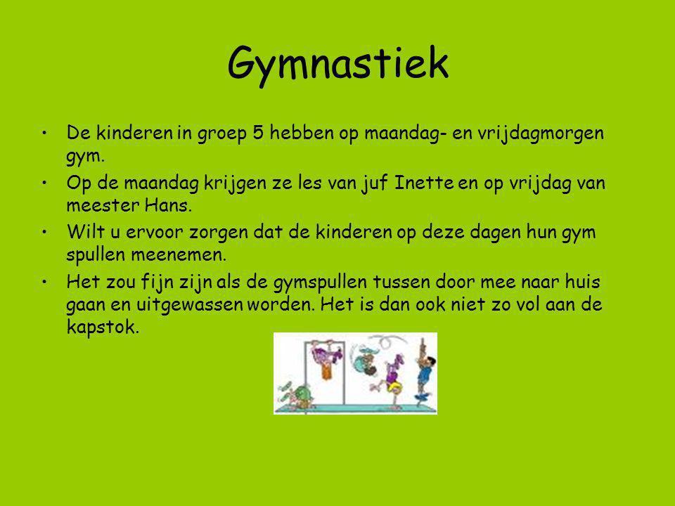 Gymnastiek De kinderen in groep 5 hebben op maandag- en vrijdagmorgen gym. Op de maandag krijgen ze les van juf Inette en op vrijdag van meester Hans.