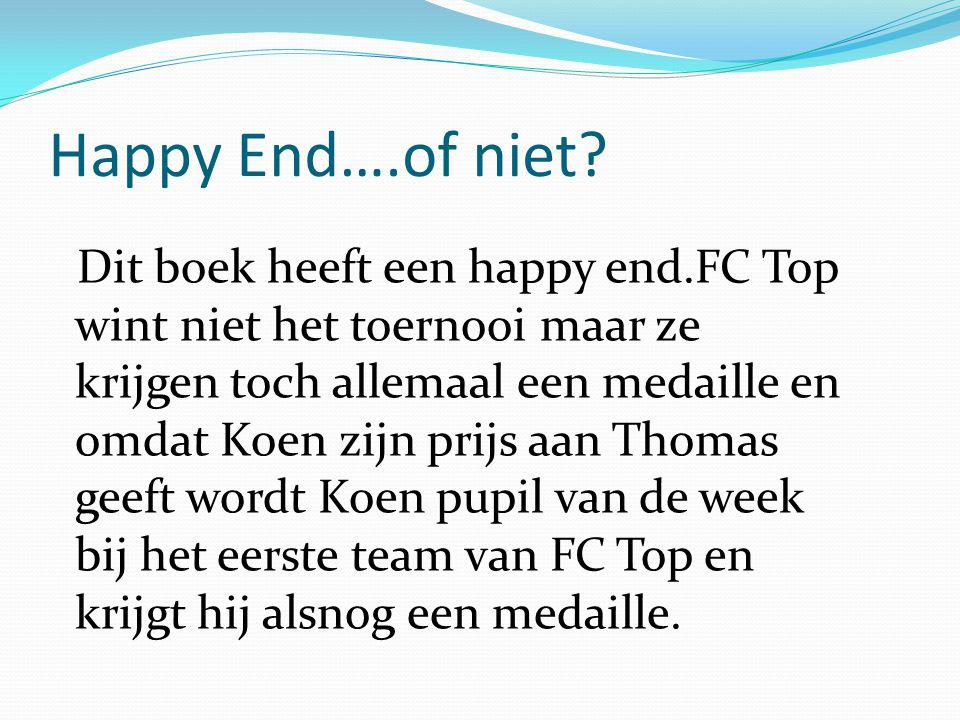 Happy End….of niet.