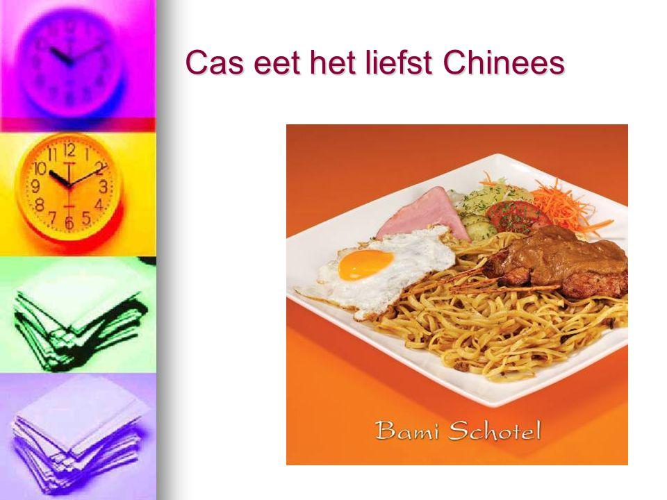 Cas eet het liefst Chinees