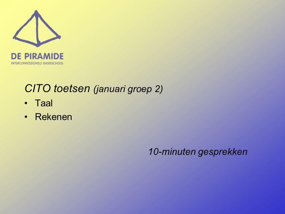 CITO toetsen (januari groep 2) Taal Rekenen 10-minuten gesprekken