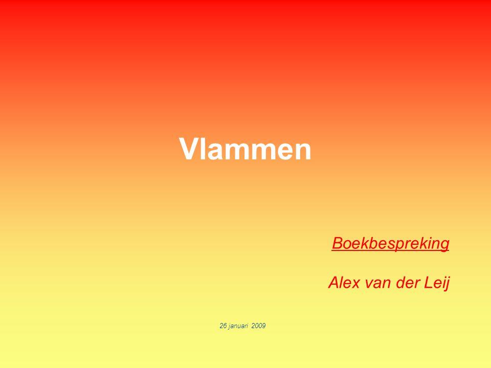Vlammen Boekbespreking Alex van der Leij 26 januari 2009