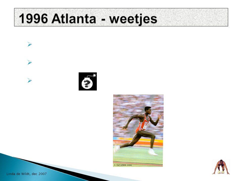  Centennial Games  Athene /Atlanta  gelogen hitte, vervoer, vochtigheid en misdaadcijfer Linda de Wildt, dec 2007