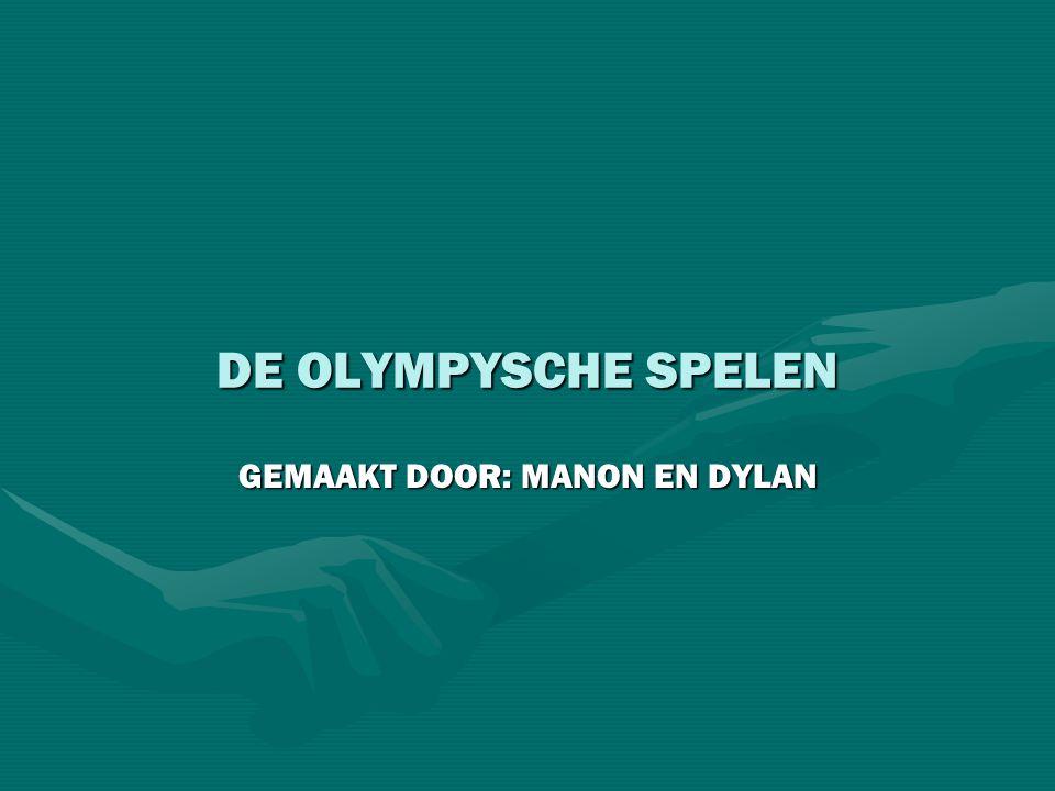 DE OLYMPYSCHE SPELEN GEMAAKT DOOR: MANON EN DYLAN