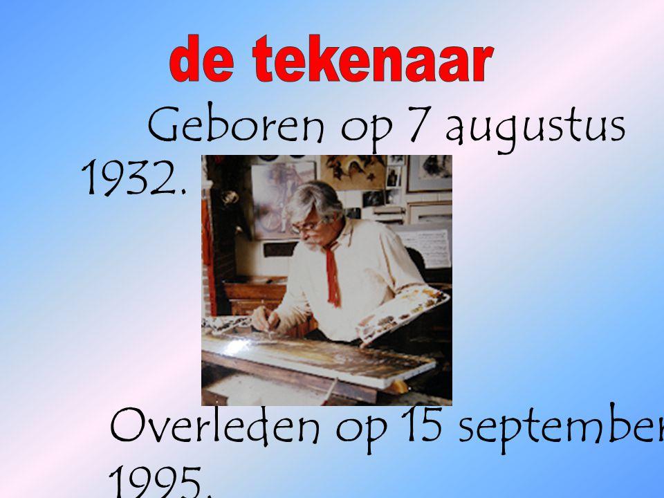 Overleden op 15 september 1995. Geboren op 7 augustus 1932.