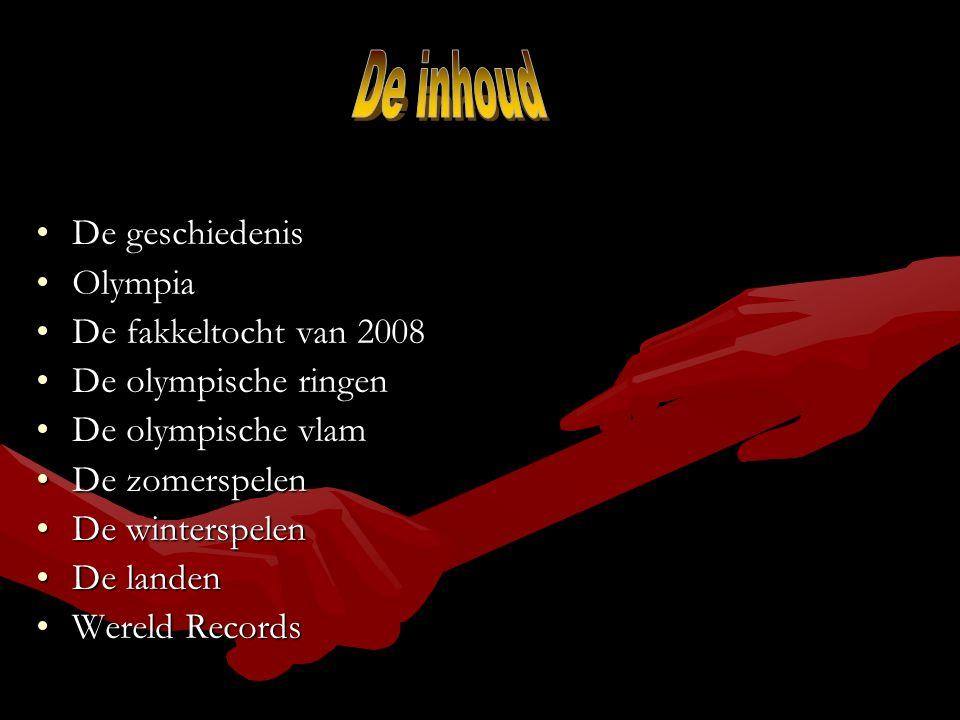 De geschiedenisDe geschiedenis OlympiaOlympia De fakkeltocht van 2008De fakkeltocht van 2008 De olympische ringenDe olympische ringen De olympische vl