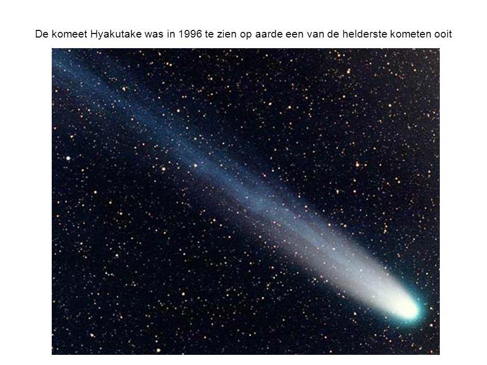 De komeet Hyakutake was in 1996 te zien op aarde een van de helderste kometen ooit
