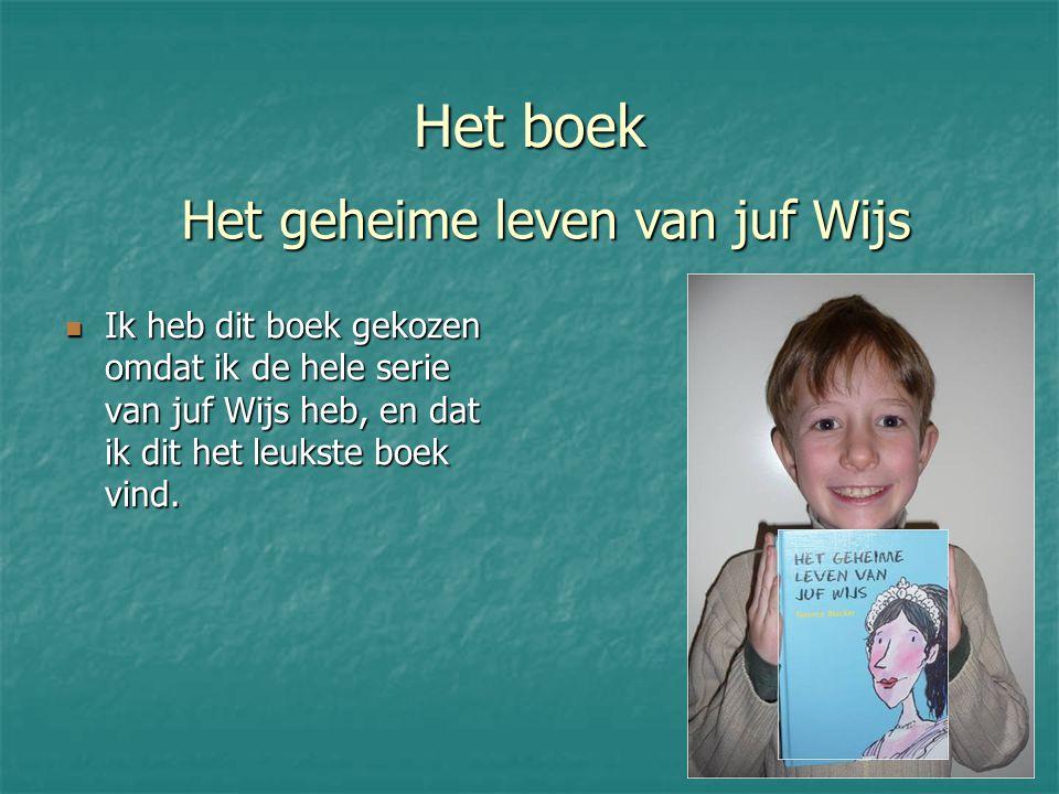 Het boek Ik heb dit boek gekozen omdat ik de hele serie van juf Wijs heb, en dat ik dit het leukste boek vind.