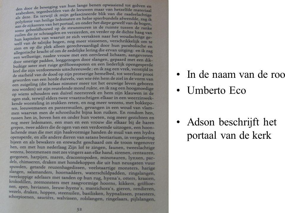 In de naam van de roos Umberto Eco Adson beschrijft het portaal van de kerk