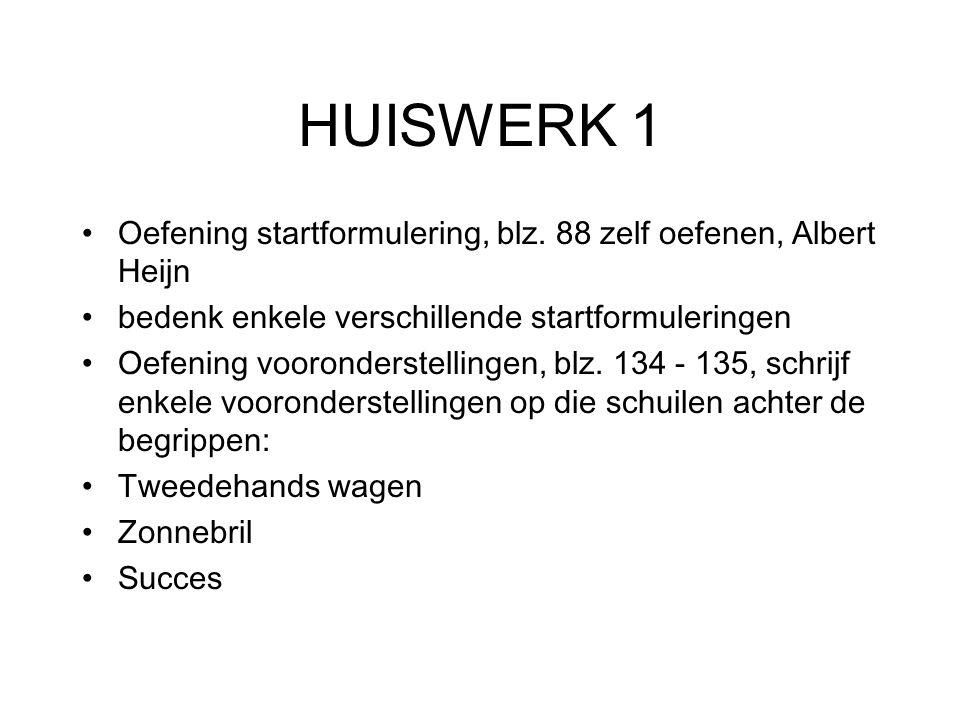 HUISWERK 1 Oefening startformulering, blz.