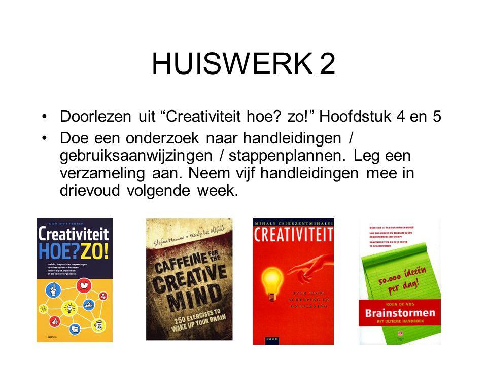 HUISWERK 2 Doorlezen uit Creativiteit hoe.