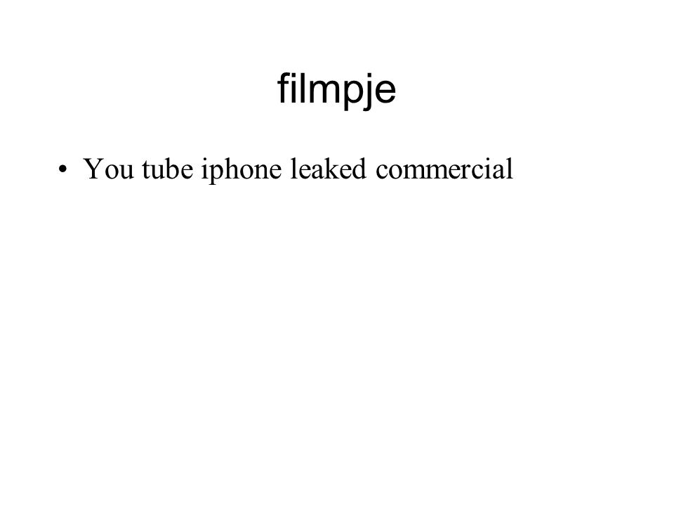 filmpje You tube iphone leaked commercial
