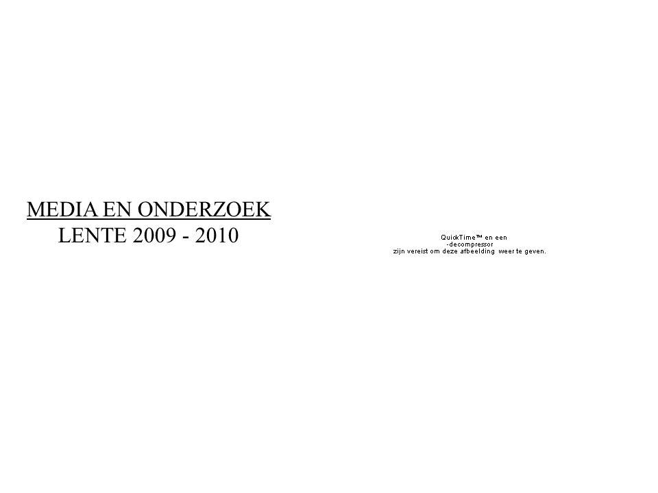 MEDIA EN ONDERZOEK LENTE 2009 - 2010