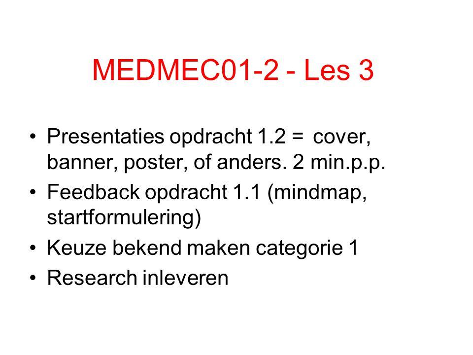 Toelichting module: Les schema per week Les 1.toelichting module, deelopdrachten, identiteit.