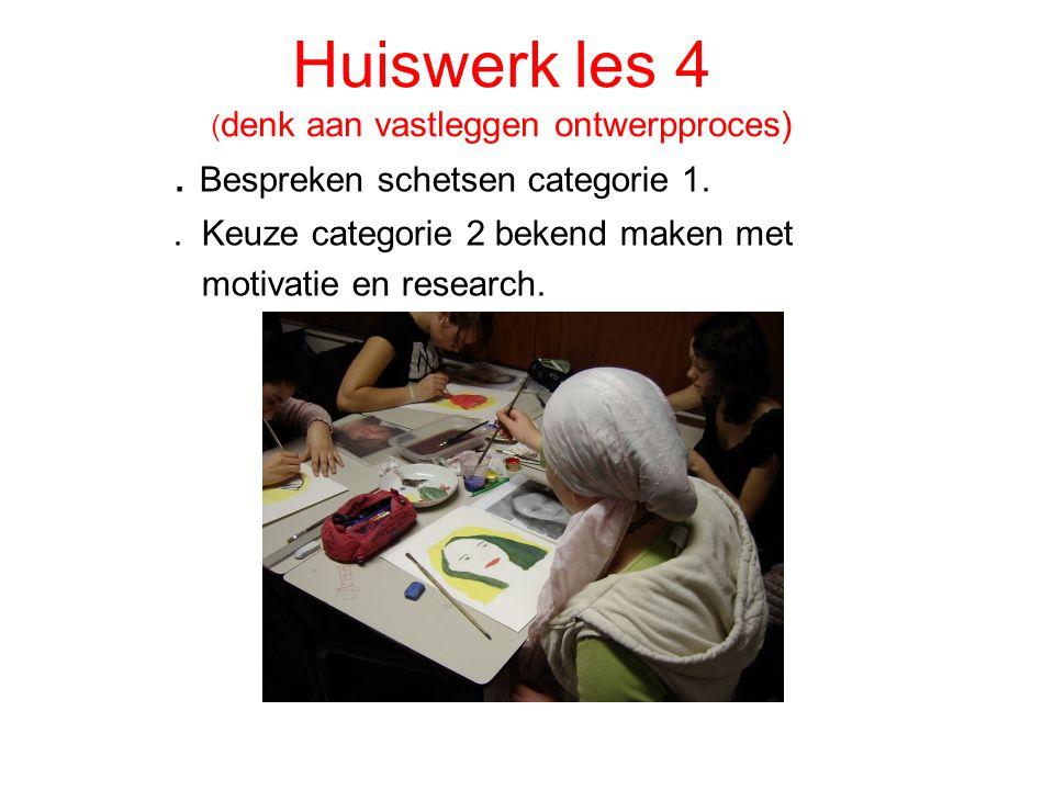Huiswerk les 4 ( denk aan vastleggen ontwerpproces).