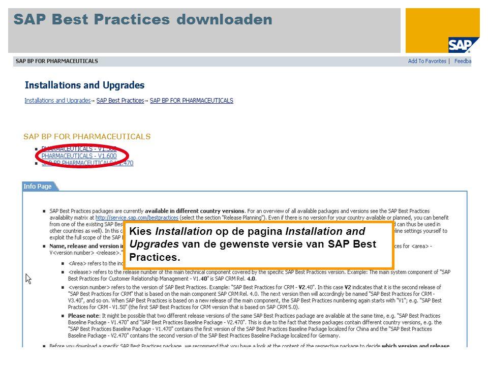 Kies Installation op de pagina Installation and Upgrades van de gewenste versie van SAP Best Practices.