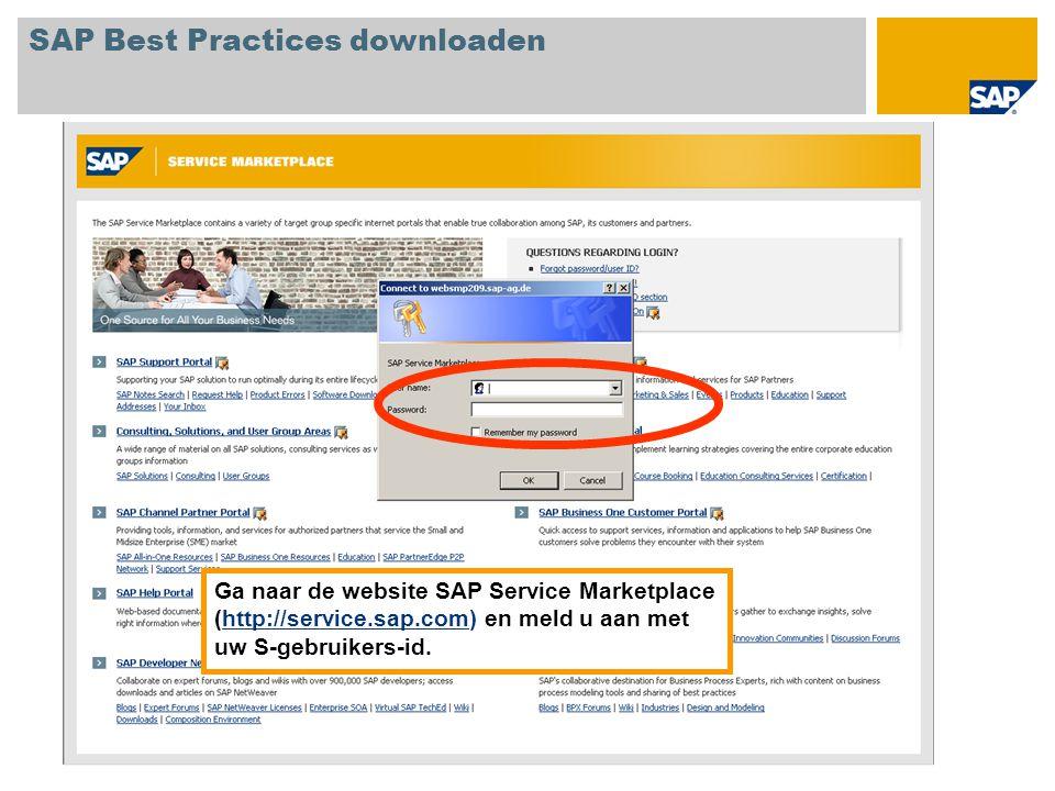 Ga naar de website SAP Service Marketplace (http://service.sap.com) en meld u aan met uw S-gebruikers-id.http://service.sap.com SAP Best Practices downloaden