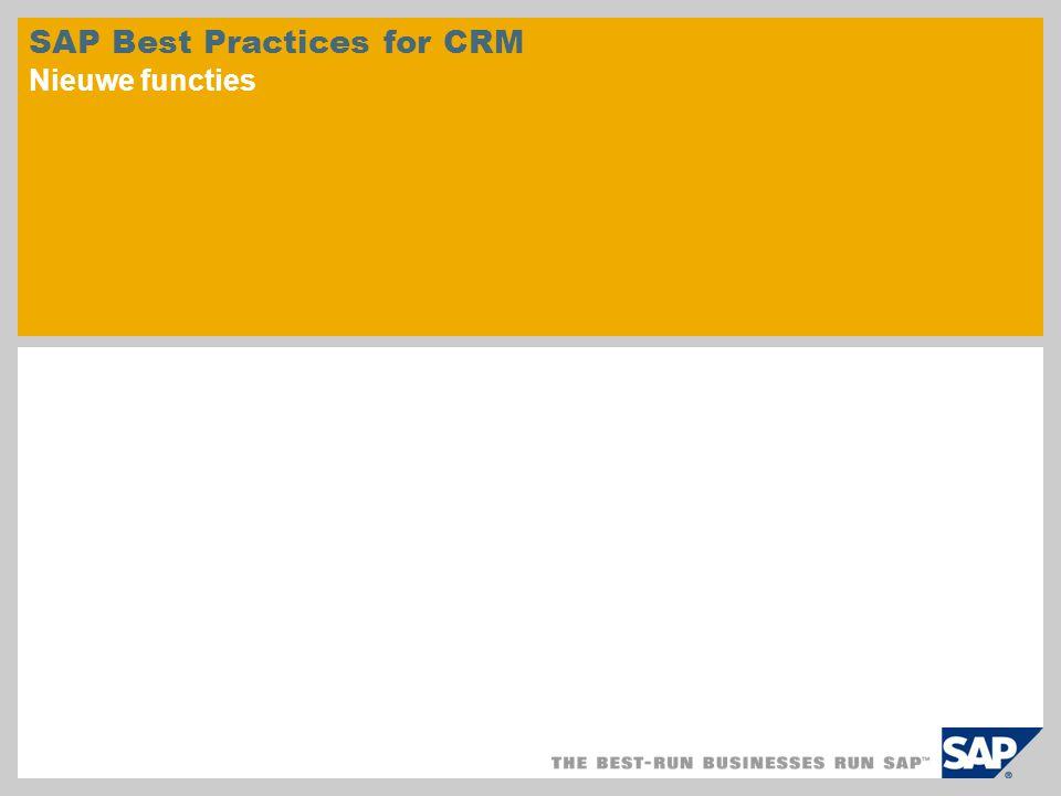 SAP Best Practices for CRM Nieuwe functies