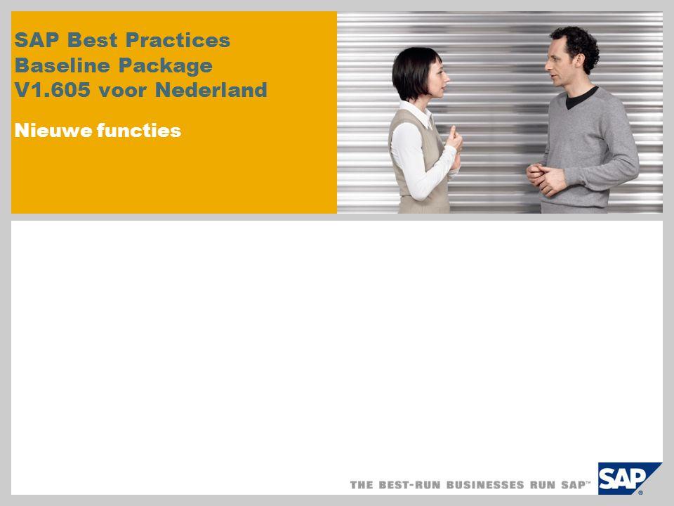SAP Best Practices Baseline Package V1.605 voor Nederland Nieuwe functies