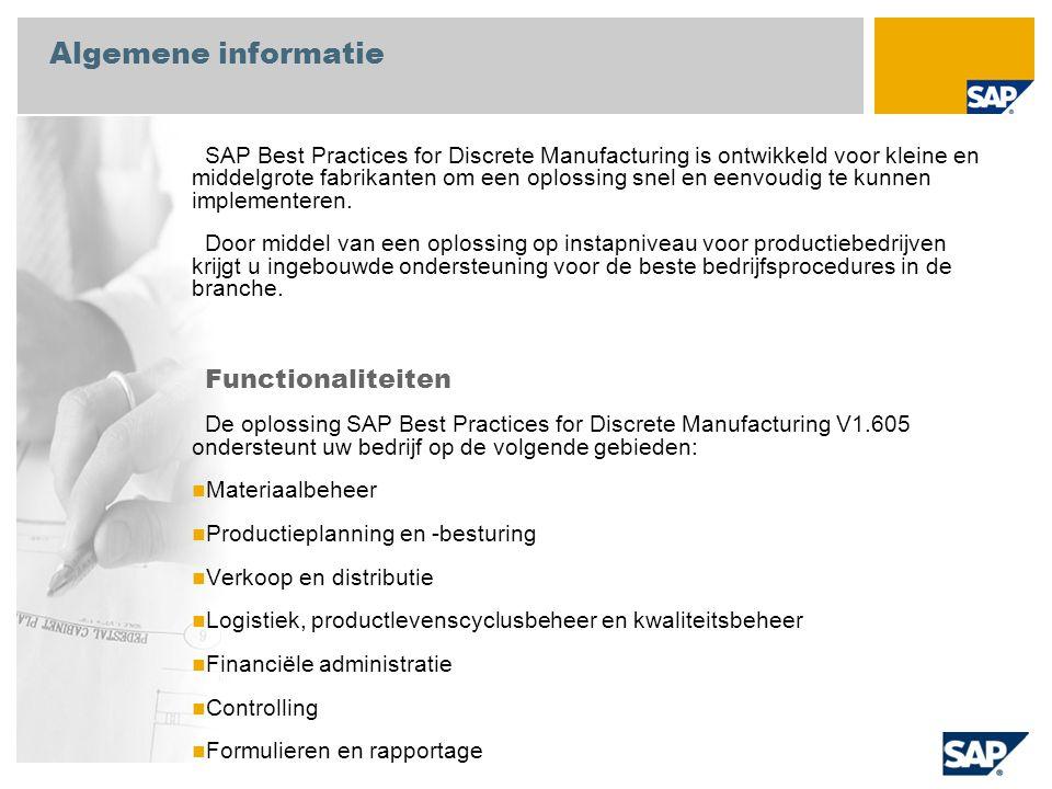 Algemene informatie SAP Best Practices for Discrete Manufacturing is ontwikkeld voor kleine en middelgrote fabrikanten om een oplossing snel en eenvoudig te kunnen implementeren.