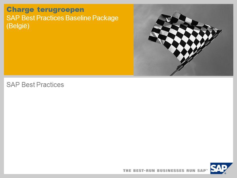 Charge terugroepen SAP Best Practices Baseline Package (België) SAP Best Practices