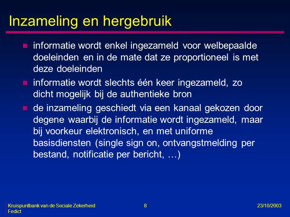 Kruispuntbank van de Sociale Zekerheid 49 23/10/2003 Fedict Toepassingen n 4 soorten elektronische aangiften -onmiddellijke aangifte van het begin en het einde van een arbeidsrelatie (DIMONA-aangifte) -kwartaalaangifte van loon- en arbeidstijdgegevens -aangifte van een sociaal risico (ASR) wanneer dat risico zich voordoet -overige aangiften, zoals de tijdelijke detachering van een buitenlandse werknemer naar België of de werkmelding n mogelijkheid tot interactieve elektronische verbetering van aangiften n mogelijkheid tot interactieve elektronische raadpleging van -aangiften -personeelsbestand -andere nuttige informatie, zoals het feit of een werkgever in orde is met zijn RSZ-verplichtingen