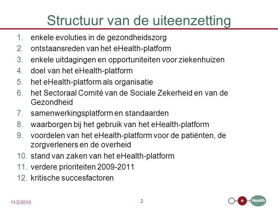 3 11/2/2010 1.Enkele evoluties in de gezondheidszorg  meer chronische zorg i.p.v.