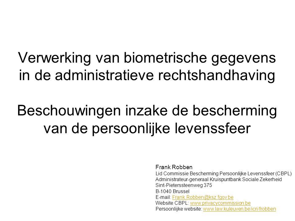 Verwerking van biometrische gegevens in de administratieve rechtshandhaving Beschouwingen inzake de bescherming van de persoonlijke levenssfeer Frank