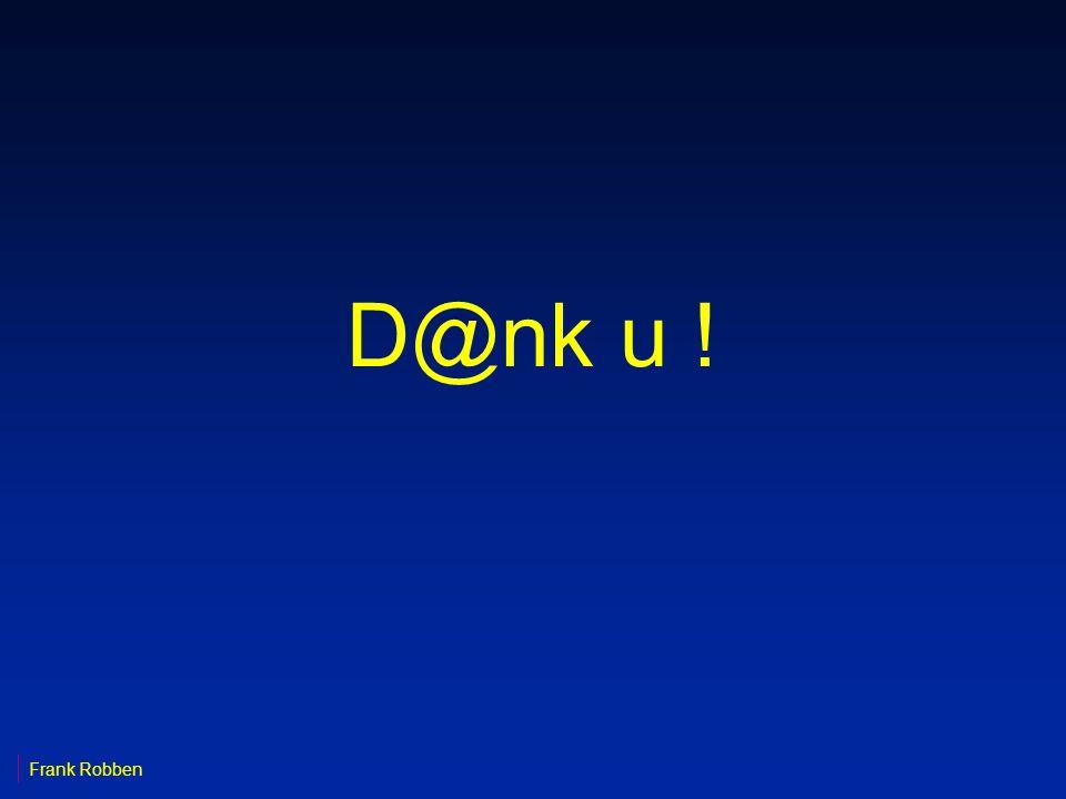 D@nk u ! Frank Robben