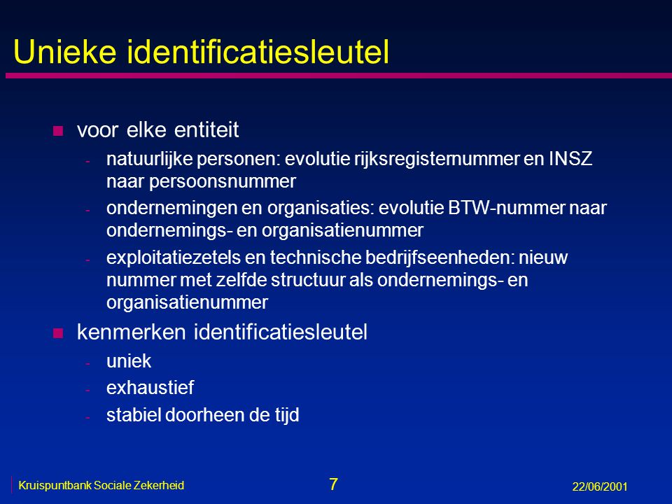 48 Kruispuntbank Sociale Zekerheid 22/06/2001 Universal messaging engine