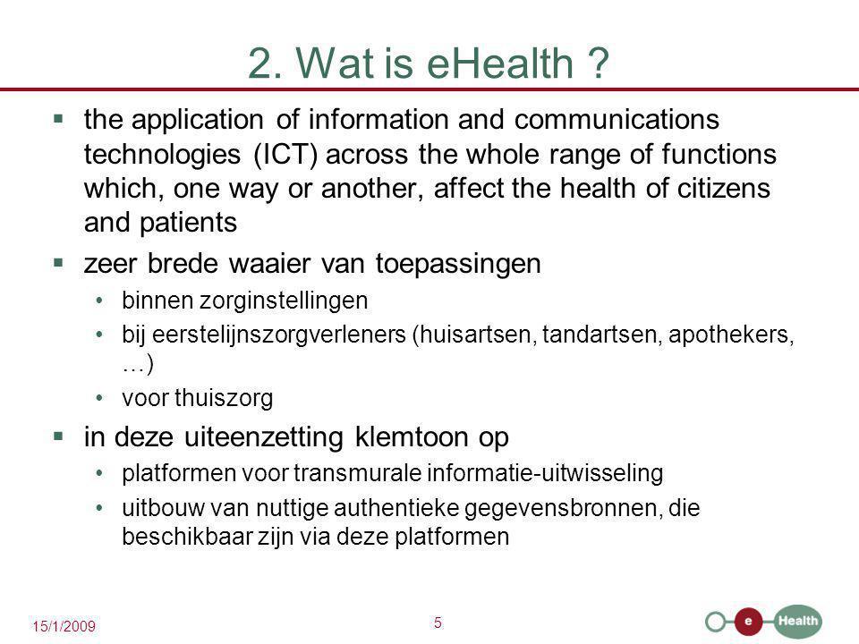 26 15/1/2009 BasisdiensteneHealth-platform Netwerk 9.1.