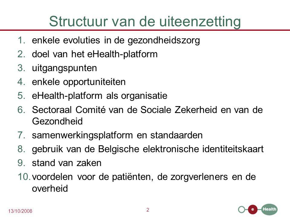 3 13/10/2008 1.Enkele evoluties in de gezondheidszorg  meer chronische zorg i.p.v.