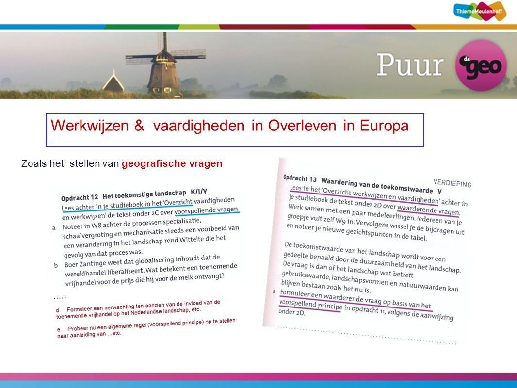 Werkwijzen & vaardigheden in Overleven in Europa Zoals het stellen van geografische vragen