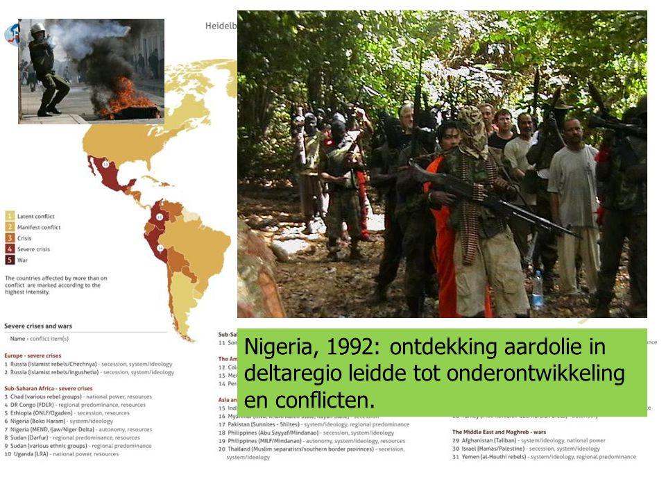 Nigeria, 1992: ontdekking aardolie in deltaregio leidde tot onderontwikkeling en conflicten.