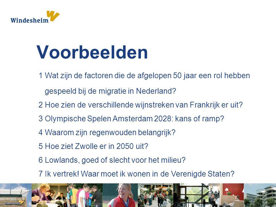 Voorbeelden 1 Wat zijn de factoren die de afgelopen 50 jaar een rol hebben gespeeld bij de migratie in Nederland? 2 Hoe zien de verschillende wijnstre