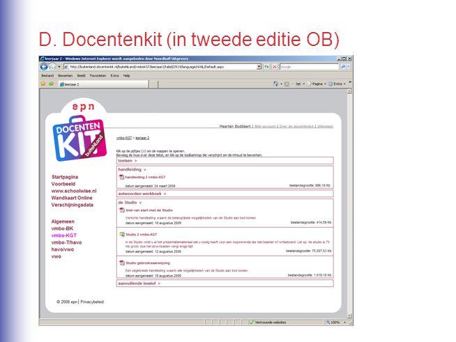 D. Docentenkit (in tweede editie OB)
