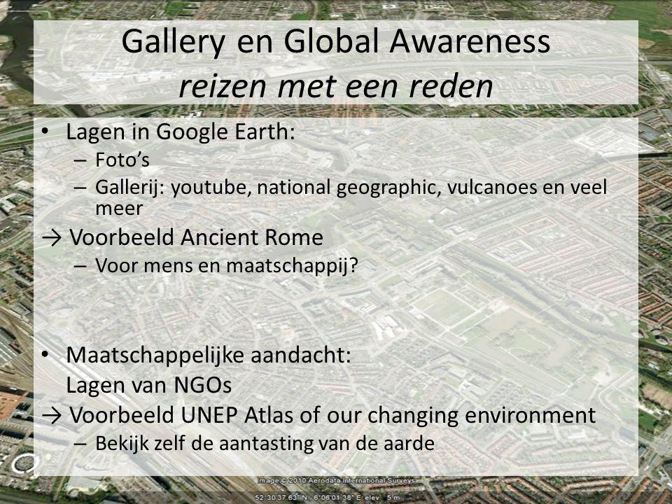 Gallery en Global Awareness reizen met een reden Lagen in Google Earth: – Foto's – Gallerij: youtube, national geographic, vulcanoes en veel meer → Vo